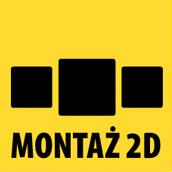 Montaż 2d